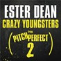 "Album Crazy youngsters (from ""pitch perfect 2"" soundtrack) de Ester Dean"