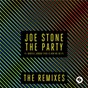 Album The party (this is how we do it) (the remixes) de Joe Stone