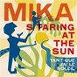 Album Staring at the sun (tant que j'ai le soleil) de Mika