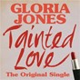 Album Tainted love: the original single de Gloria Jones