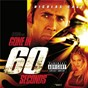 Compilation Gone in 60 seconds (original motion picture soundtrack) avec The Chemical Brothers / The Cult / Gómez / Moby / Groove Armada...