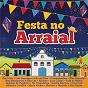 Compilation Festa no arraial avec Jackson do Pandeiro / Gal Costa / Os Trapalhões / Rita Lee / Ney Matogrosso...
