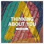 Album Thinking about you (festival MIX) de Axwell / Ingrosso