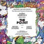 Compilation Harry nilsson's the point (the mermaid theater's production original cast recording/1977) avec Micky Dolenz / Harry Nilsson S the Point Orchestra / Harry Nilsson's the Point Cast / Davy Jones / Veronica Clifford...