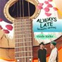 Album Always late (acoustic) de Rizzle Kicks