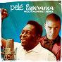 Album Esperança (Willy Monfret Remix) de Pelé