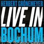 Album Live in bochum de Herbert Grönemeyer