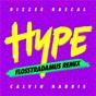 Album Hype (flosstradamus remix) de Calvin Harris / Dizzee Rascal