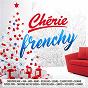 Compilation Chérie frenchy avec Roch Voisine / Jain / C?ur de Pirate / Arthur H / Marc Lavoine...