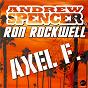 Album Axel F. (radio edit) de Ron Rockwell / Andrew Spencer