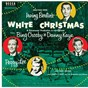 Album Selections from irving berlin's white christmas de Bing Crosby / Danny Kaye / Peggy Lee