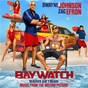 Compilation Baywatch (music from the motion picture) avec Ksi / Sean Paul / Dua Lipa / Vince Staples / Run the Jewels...