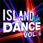 Compilation Island life dance (vol. 6) avec Mike Posner / Loote / Alex Adair / Cedric Gervais / Liza Owen...