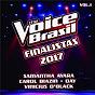 Compilation The Voice Brasil Finalistas 2017 (Vol. 1) avec Day / Samantha Ayara / Carol Biazin / Qxó / Vinicius D Black