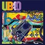 Album How could I leave (radio edit) de Ub 40