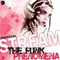 Album The funk phenomena (extended) de Stream