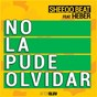 Album No La Pude Olvidar de Sheeqo Beat