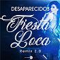 Album Fiesta loca (remix 2.0) de Desaparecidos