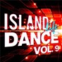 Compilation Island Life Dance (Vol. 9) avec Notd / Demi Lovato / Bea Miller / Sean Paul / David Guetta...