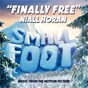 "Album Finally free (from ""smallfoot"") de Niall Horan"