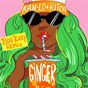 Album Ginger (todd terry remix) de Kah Lo / Henry Riton
