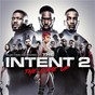 Compilation The intent 2: the come up (original motion picture soundtrack) avec Dizzee Rascal / Ghetts / Ashley Chin / Da Beatfreakz / Giggs...