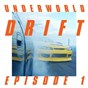"Album Drift episode 1 ""dust"" de Underworld"