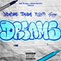 Album Dreams de Yo Gotti / Daboydame / G Eazy