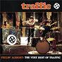 Album Feelin' Alright: The Very Best Of Traffic de Traffic