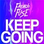 Album Keep Going de French Fuse