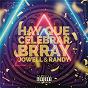 Album Hay que celebrar de Jowell & Randy / Brray