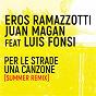 Album Per le strade una canzone (summer remix) de Eros Ramazzotti / Juan Magán