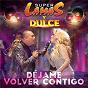 Album Déjame volver contigo de Dulce / Super Lamas