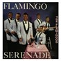 Album Flamingo serenade de The Flamingos
