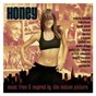 Compilation Honey: music from & inspired by the motion picture avec Freeway / Missy Elliott / Blaque / Sean Paul / Erick Sermon...