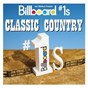 Compilation Billboard #1s: classic country avec Dwight Yoakam / Willie Nelson / Buck Owens / Patsy Cline / Tammy Wynette...
