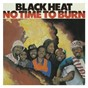Album No time to burn de Black Heat