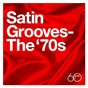 Compilation Atlantic 60th: satin grooves - the '70s avec Walter Jackson / The Persuaders / Sister Sledge / Aretha Franklin / Blue Magic...