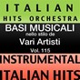 Album Basi musicale nello stilo dei vari artisti (instrumental karaoke tracks) vol. 115 de Italian Hitmakers