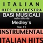 Album Basi musicale nello stilo dei medleys (instrumental karaoke tracks) vol. 11 de Italian Hitmakers