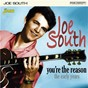 Album You're the reason: the early years de Joe South