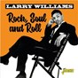 Album Rock, Soul and Roll Greatest Hits & More (1957-1961) de Larry Williams