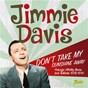 Album Don't take my sunshine away: vintage hillbilly blues and ballads (1932-1949) de Jimmie Davis