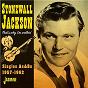 Album That's why I'm walking (singles as & BS 1957-1962) de Stonewall Jackson