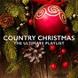 Compilation Country christmas: the ultimate playlist avec Gaither Vocal Band / Guy Penrod / The Isaacs / Jeff & Sheri Easter / The Oak Ridge Boys...