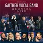 Album Reunion live de Gaither Vocal Band