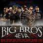 Compilation Big bros 4 eva (feat. ruffneck, le chum, shoddy, 2xl, buzzy bwoy, board-L, ketzal, cza, time, freaky, fou furieux, jocky, sa majesté lintrus, menardo) avec Buzzy Bwoy / Chub-E Pelletier / Jocky / Fou Furieux / Marvel...