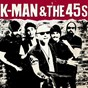 Album K-man & the 45s de K-Man & the 45s