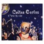 Album C'est la vie de Cortos Celtas