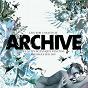 Album Live at les nuits botaniques festival, brussels de Archive